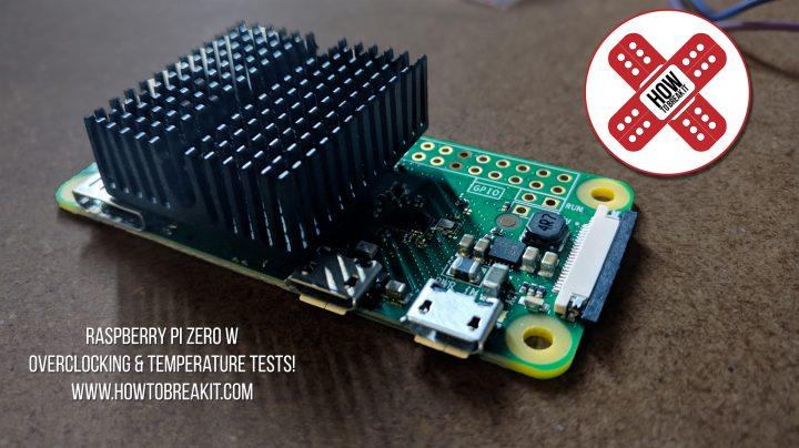 Pi Zero Overclocking & Cooling – How To Break It